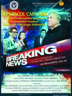 Breaking News - Teatrul de Comedie