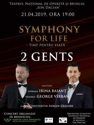 2 GENTS - Symphony for Life - Timp pentru Viata