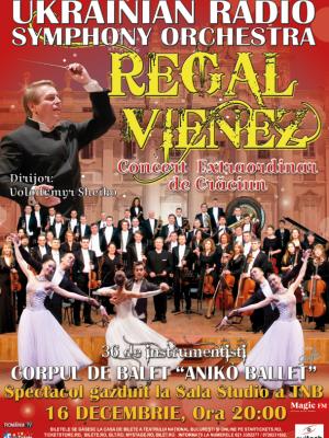 REGAL VIENEZ - Concert Extraordinar de Craciun la Bucuresti