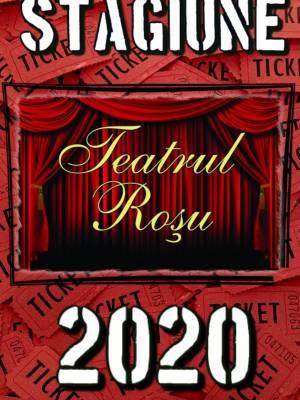 Teatrul Rosu - Stagiune 2020