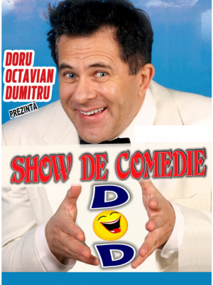 Doru Octavian Dumitru - Show de comedie