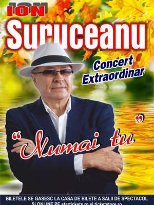 Concert Extraordinar Ion Suruceanu - Numai tu - Reprogramat 17.04