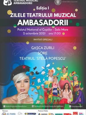 Zilele Teatrului Muzical Ambasadorii - Editia I